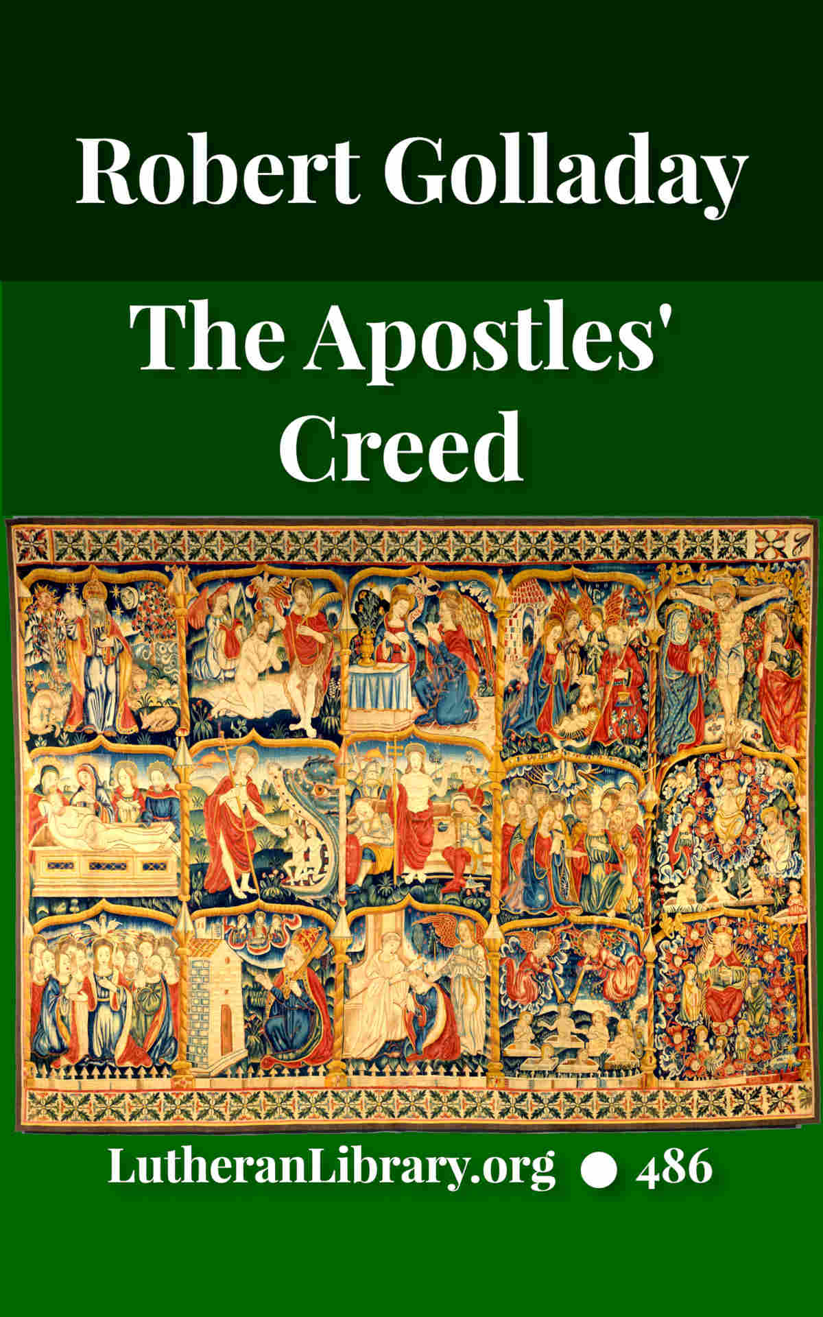 Luther's Small Catechism: Series B – The Apostles' Creed
