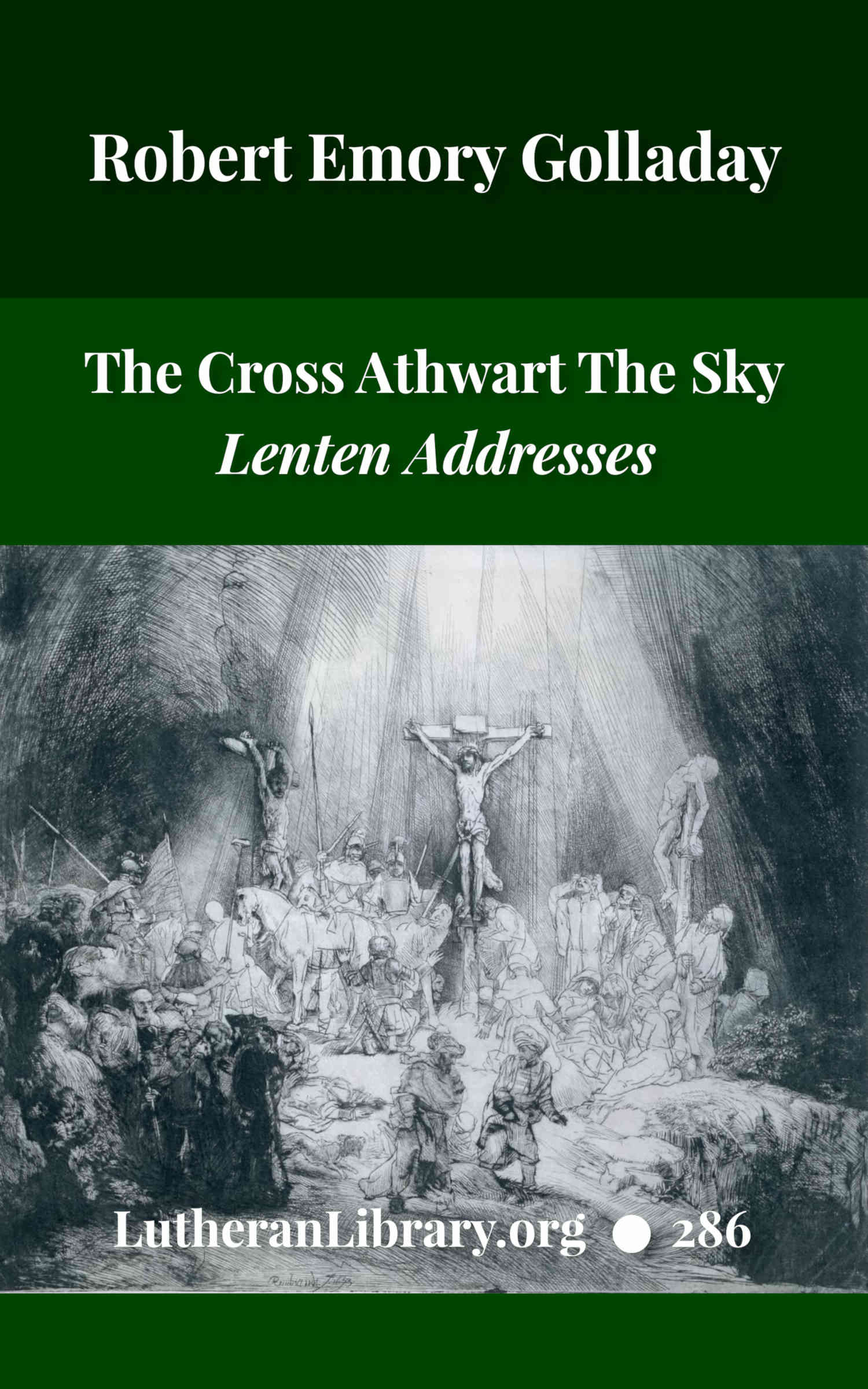 The Cross Athwart The Sky by Robert Golladay