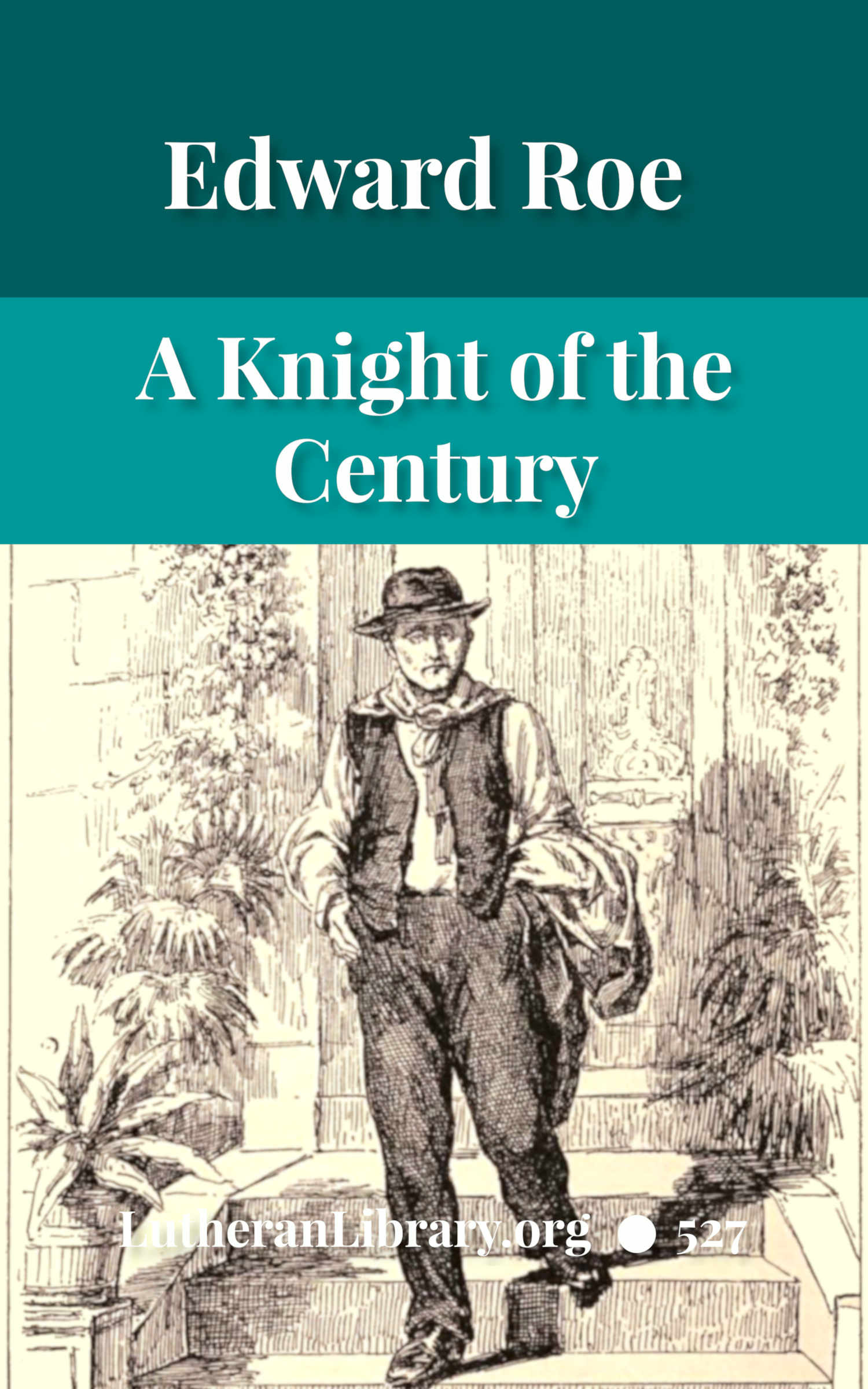 A Knight of the Nineteenth Century by AUTHOR