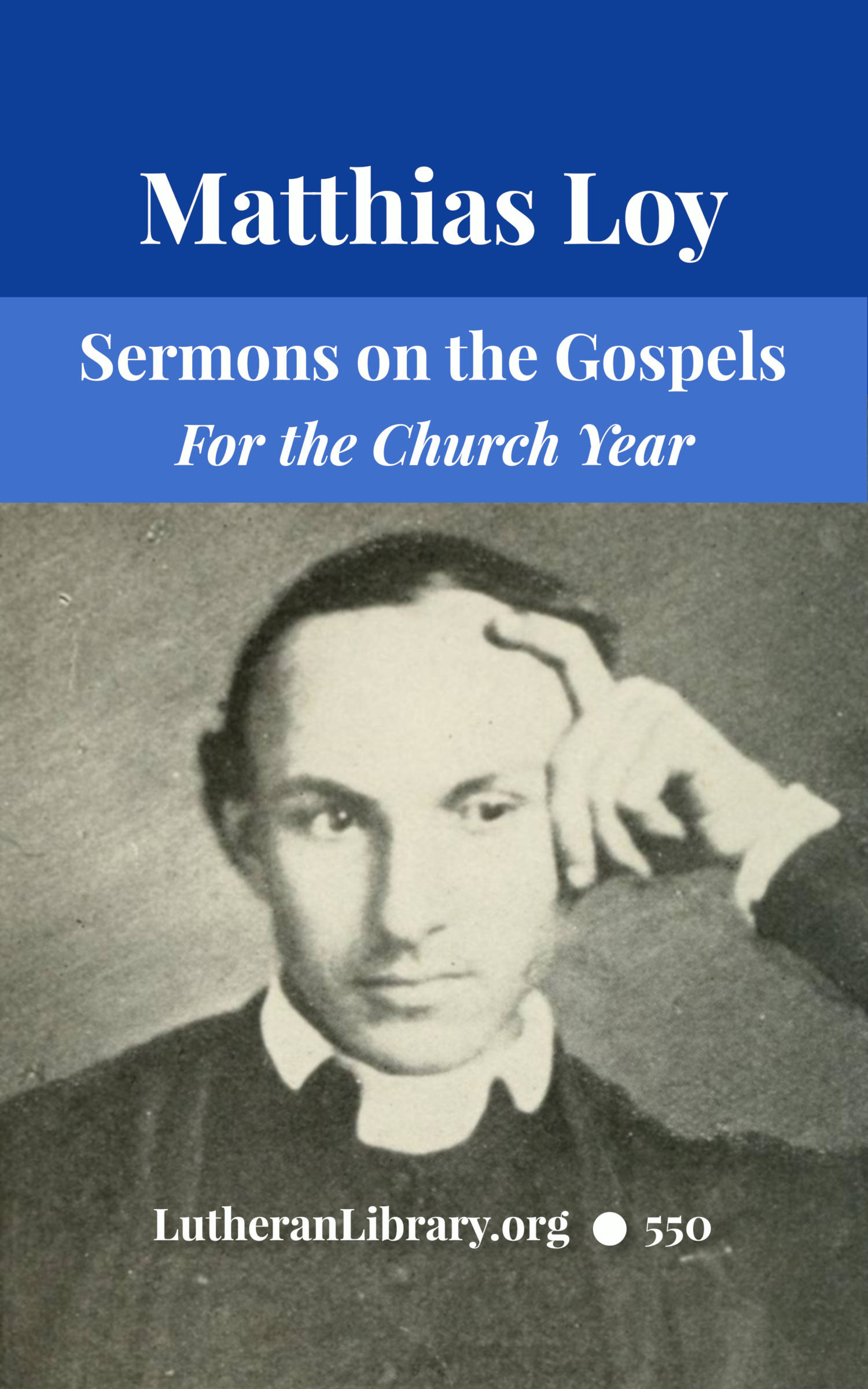 Sermons on the Gospels by Matthias Loy