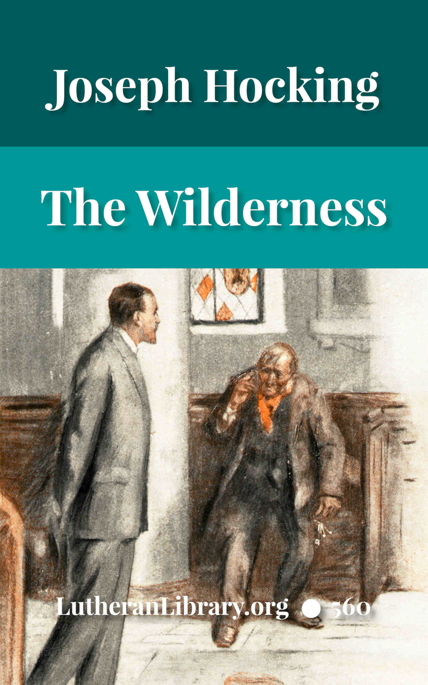 The Wilderness by Joseph Hocking