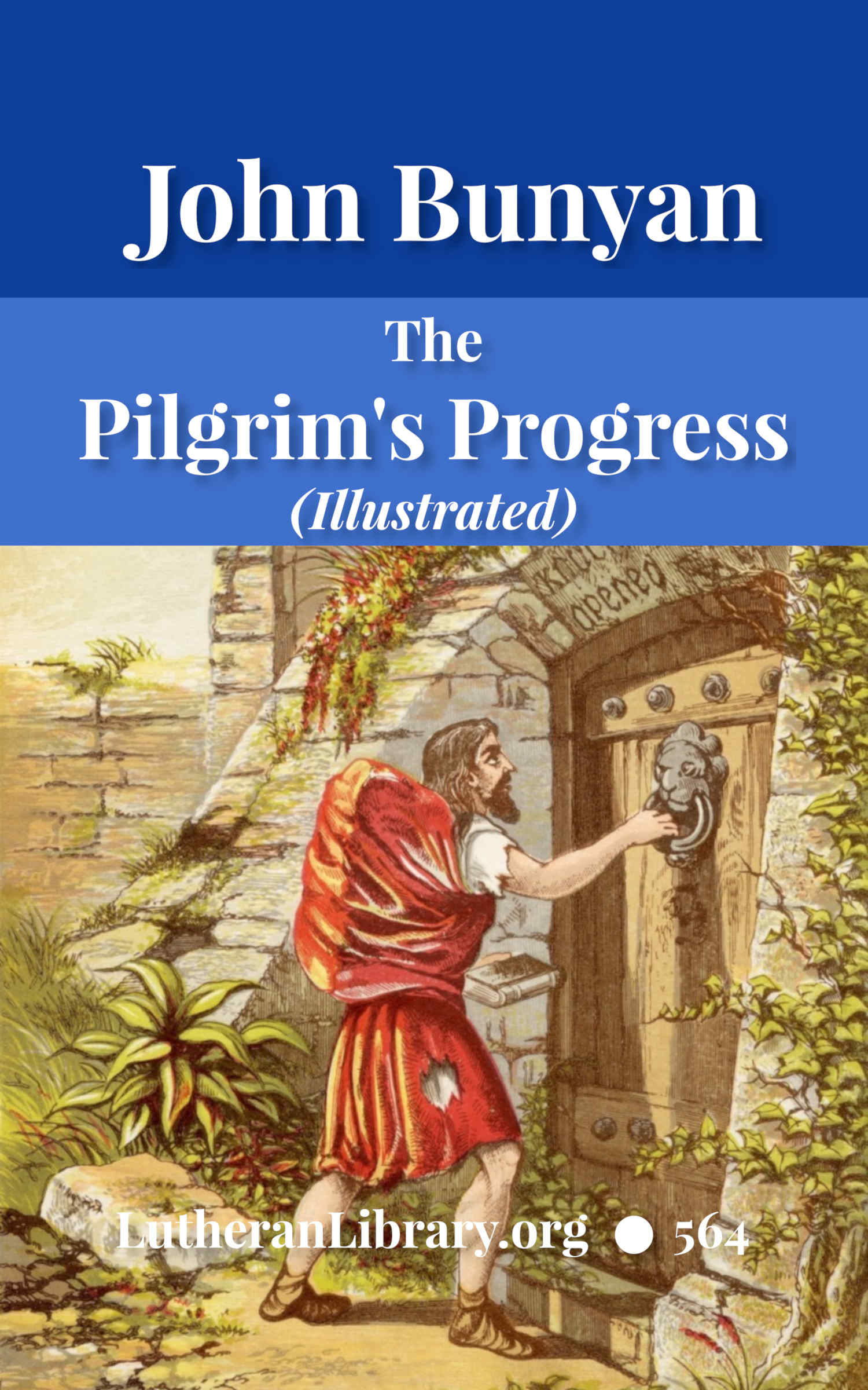 The Pilgrim's Progress (Illustrated) by John Bunyan