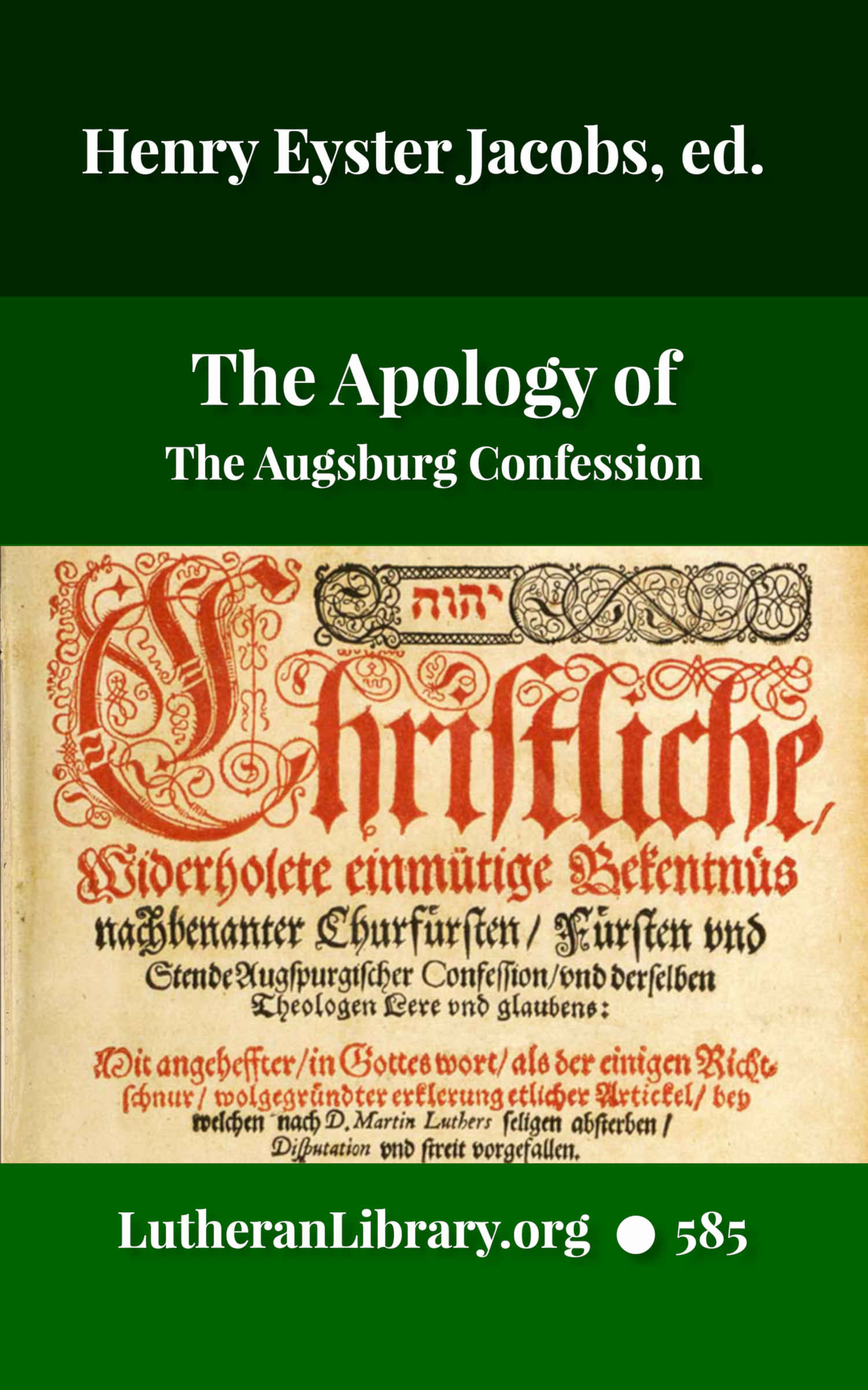 The Apology of The Augsburg Confession by Philip Melanchthon