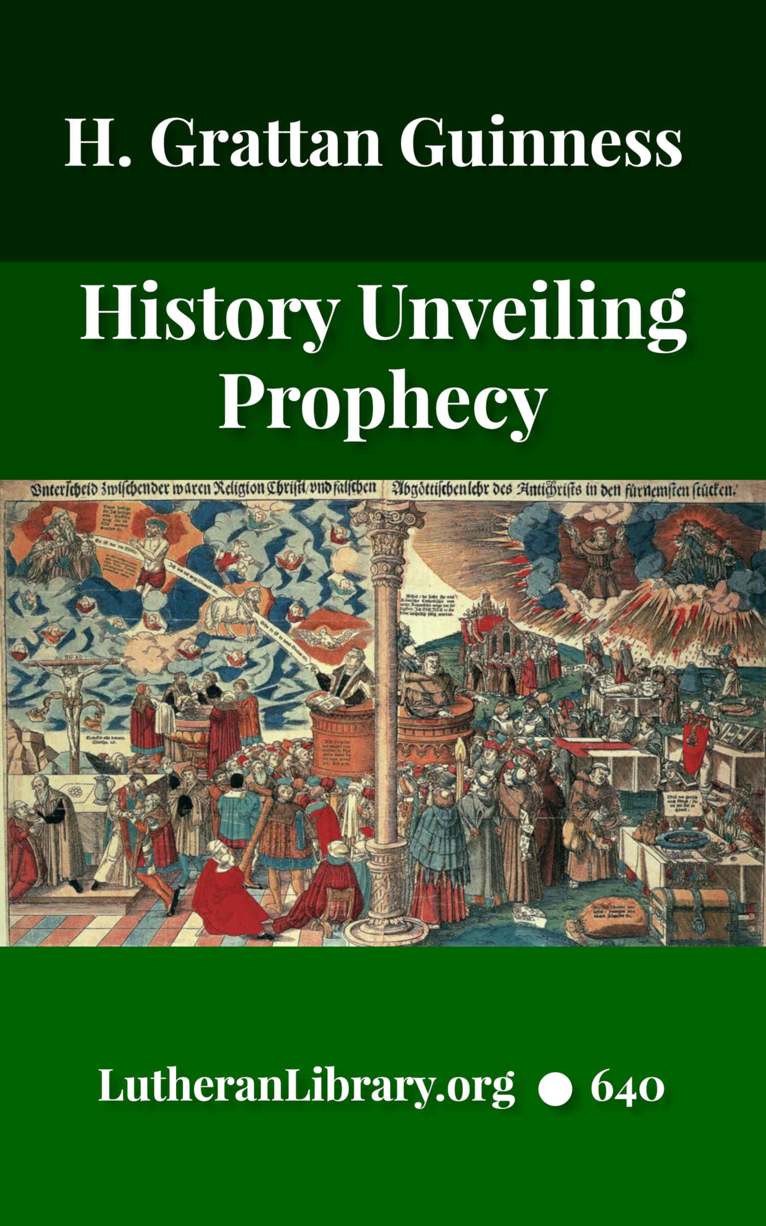 History Unveiling Prophecy by Henry Grattan Guinness