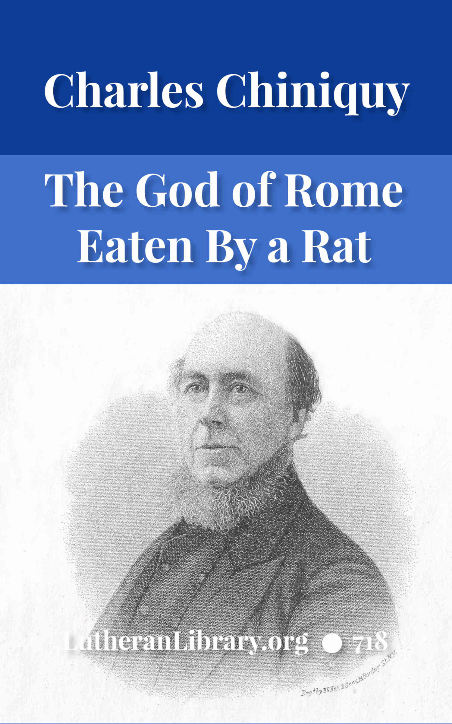 The God of Rome Eaten By A Rat by Charles Chiniquy