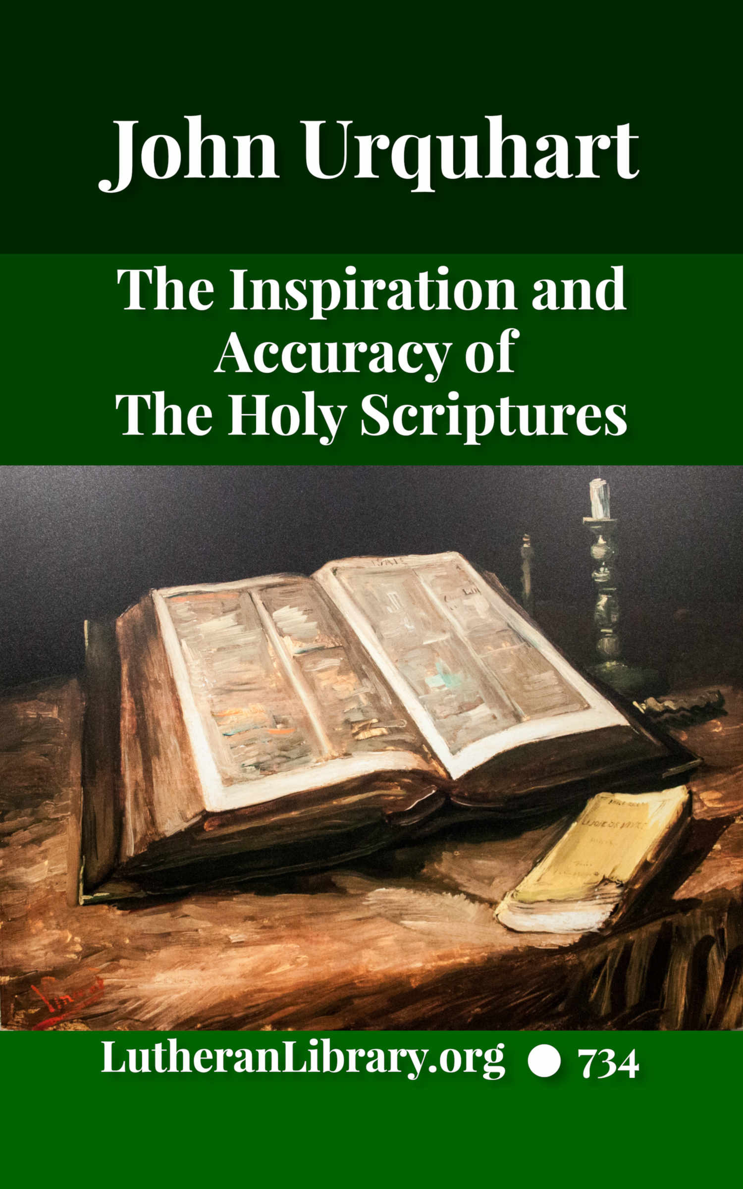 The Inspiration and Accuracy of the Holy Scriptures by John Urquhart