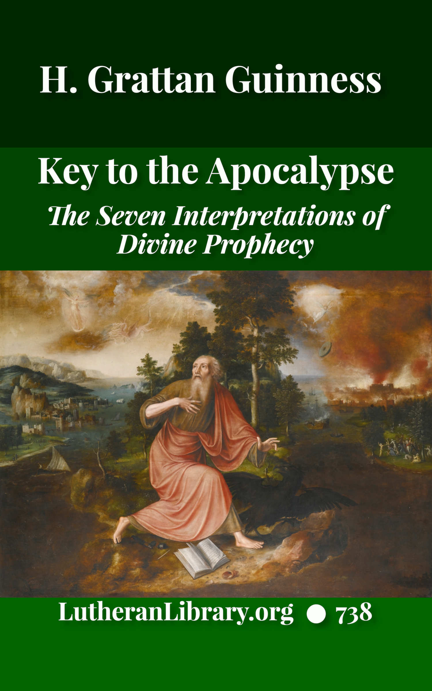 The Key to the Apocalypse by H. Grattan Guinness